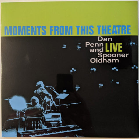 Dan Penn & Spooner Oldham - Moments From This Theater LP EU Import