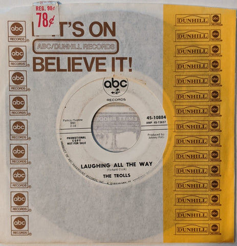 "Trolls - Something Here Inside b/w Laughing All The Way 7"" Promo Label"