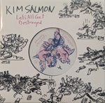 Kim Salmon - Let's All Get Destroyed b/w Unadulterated 7""
