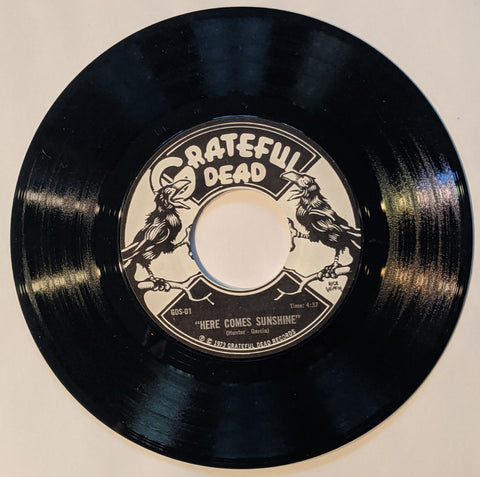 Grateful Dead - Let Me Sing Your Blues Away b/w Here Comes Sunshine  7""
