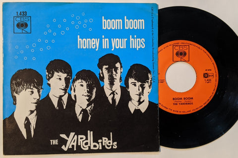 "Yardbirds - Boom Boom b/w Honey In Your Hips  7"" Dutch PS"