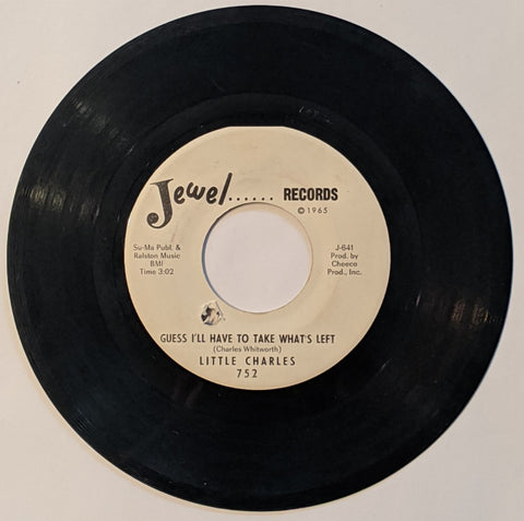 Little Charles - Guess I'll Have To Take What's Left b/w Give Me A Chance  7""