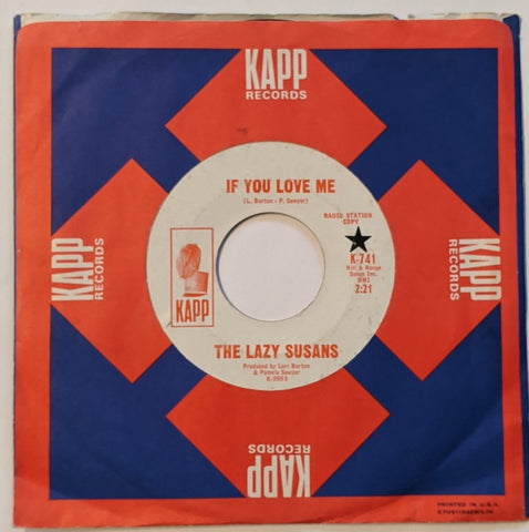 "Lazy Susans - If You Love Me b/w I Give In 7"" Promo Label"