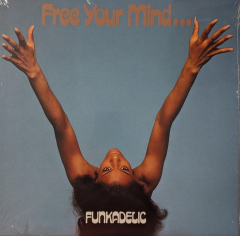 Funkadelic - Free Your Mind ....  And Your Ass Will Follow LP UK Import