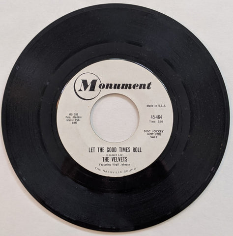 "Velvets - Let The Good Times Roll b/w Lights Go On, Lights Go Off  7"" Promo Label"