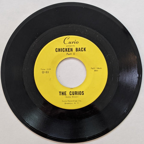 Curios - Chicken Back Pt I  b/w Pt II  7""