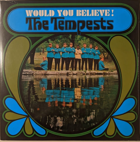 Tempests - Would You Believe! LP