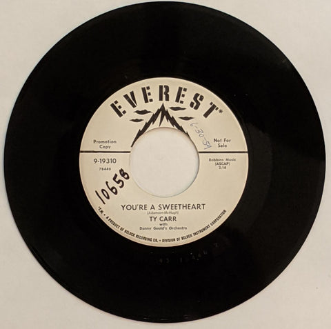 "Ty Carr - You're A Sweetheart b/w Marcia 7"" Promo Label"