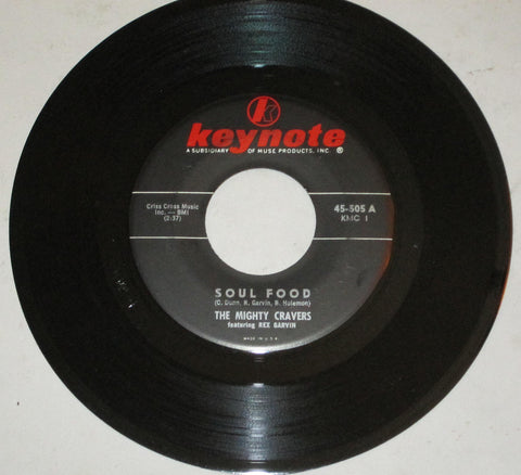 Rex Garvin & Mighty Cravers - Soul Food b/w Choo Choo Special 7""