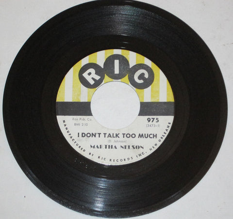 Martha Nelson - I Don't Talk Too Much b/w Bless You Darling 7""
