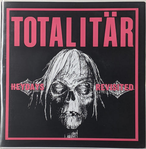 Totalitar - Heydays Revisted 7""