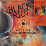 V/A - Black Riot : Early Jungle, Rave And Hardcore 2 LP