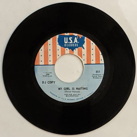"Oscar & The Majestics - I Can't Explain b/w My Girl Is Waiting 7"" Promo Label"