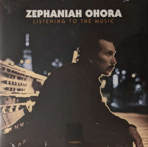 Zaphaniah Ohora - Listening To The Music LP
