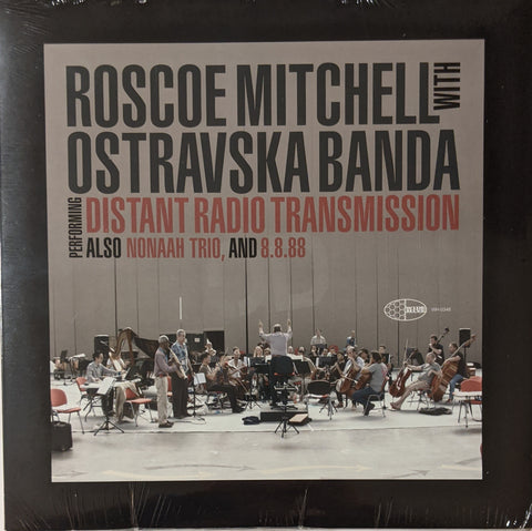 Roscoe Mitchell w/ Ostravska Banda - Performing Distant Radio Transmission LP