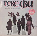 Pere Ubu - Terminal Tower: An Archival Collection LP