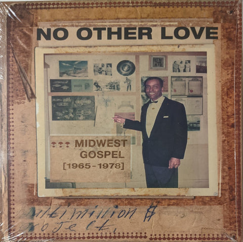V/A No Other Love : Midwest Gospel 1966 - 1978 LP