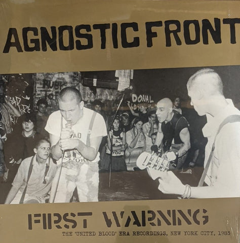 "Agnostic Front - First Warning: ""United In Blood"" Era Recordings , NYC 1983 LP"