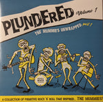 V/A Plundered Vol. 1 Primitive R n' R That Inspired The Mummies LP