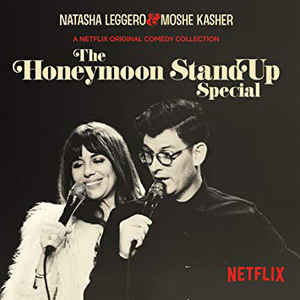 Natasha Leggero & Moshe Kasher - Honeymoon Standup Special 2 LP