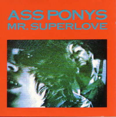 Ass Ponys - Mr. Superlove (CD)