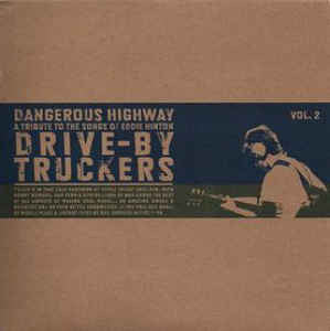 "Drive-By Truckers - Dangerous Highway Vol. 2 (7"")"