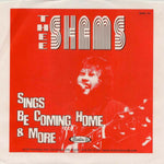 "Thee Shams - Sings 'Be Coming Home' & More (7"")"