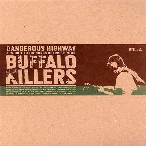 "Buffalo Killers - Dangerous Highway Vol. 4 (7"")"