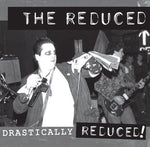 The Reduced: Drastically Reduced (LP)