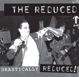 The Reduced - Drastically Reduced (LP)
