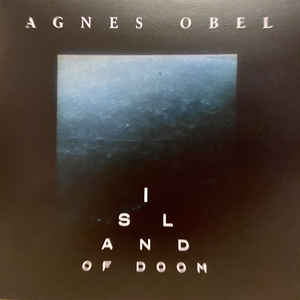 Agnes Obel - Island of Doom 7""
