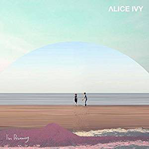 Alice Ivy - I'm Dreaming LP