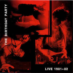 Birthday Party - Live 81-82 2 LP