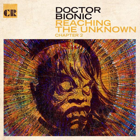 Doctor Bionic - Reaching The Unknown Chapter 2 LP