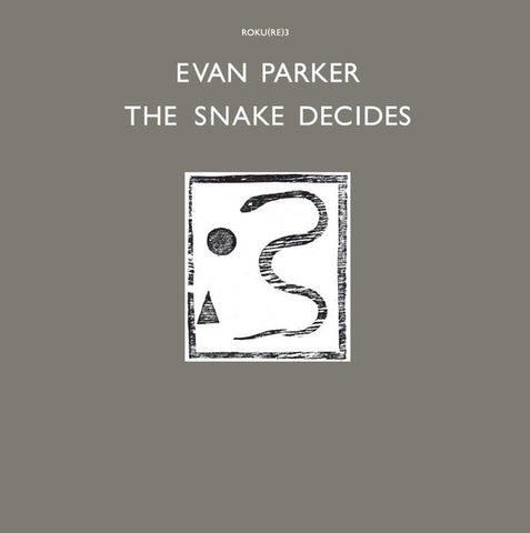 Evan Parker - Snake Decides LP