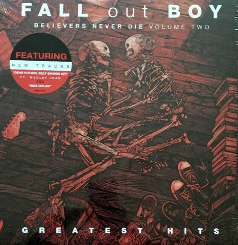 Fall Out Boy - Believers Never Die Vol. 2 LP (Greatest Hits)