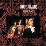 Hour Glass - Power of Love LP