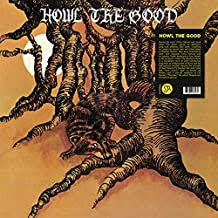 Howl The Good - S/T LP