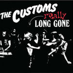 The Customs - Really Long Gone (CD)