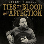 Jeremy Pinnell - Ties of Blood and Affection (First Press Gold Wax LP)
