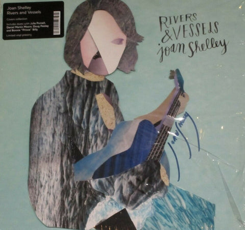 Joan Shelley - Rivers & Vessels LP SIGNED RSD 2019
