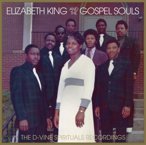 Elizabeth King & The Gospel Souls - D-Vine Spirituals Recordings LP