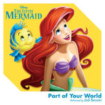 "Little Mermaid / Jodi Benson - Part of Your World 3"" BF 2019"