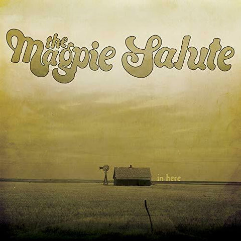 "Magpie Salute - In Here 10"" Ltd. Ed. Vinyl"