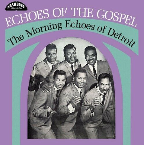 Morning Echoes of Detroit - Echoes of The Gospel LP
