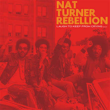 Nat Turner Rebellion - Laugh To Keep From Crying LP Ltd Red Vinyl RSD 2020