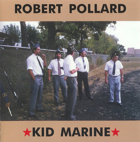 Robert Pollard - Kid Marine LP