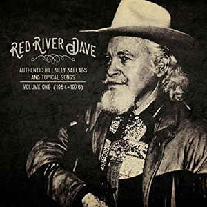 Red River Dave - Authentic Hillbilly Ballads & Topical Songs 1954-1979 LP BF 2017
