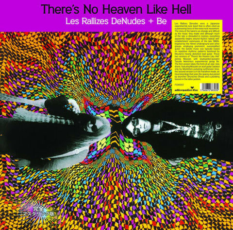 Les Rallizes Dénudés + Be - There's No Heaven Like Hell  2 LP