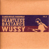 "Heartless Bastards / Wussy - Dangerous Highway Vol. 3 (7"")"